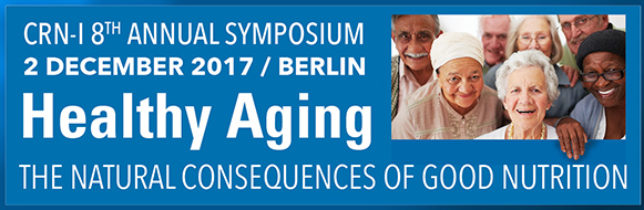 CRN-I 2017 Symposium — Healthy ageing: the natural consequences of good nutrition